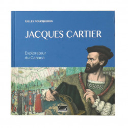 Jacques Cartier Explorateur du Canada