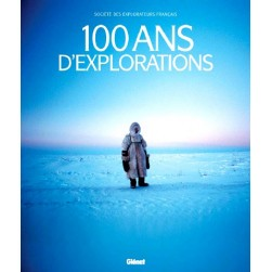 100 ans d'explorations